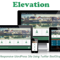 Elevation - Responsive WordPress Theme with Bootstrap